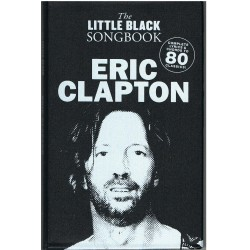 The Little Black Songbook. Eric Clapton. Letras y Acordes
