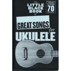 The Little Black Songbook. Great Songs For Ukelele. Letras y Acordes