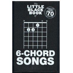 The Little Black Songbook. 6 Chord Songs. Letras y Acordes