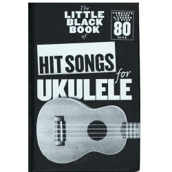 The Little Black Songbook. Hit Songs For Ukelele. Letras y Acordes