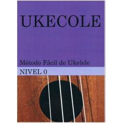Piñeiro, Carlos. Ukecole. Método Fácil de Ukelele. Nivel 0