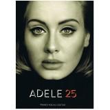 ADELE 25 (PIANO/VOCAL/GUITAR)