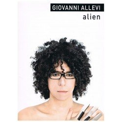 GIOVANNI ALLEVI. ALIEN (PIANO)