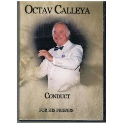 OCTAV CALLEYA CONDUCT FOR HIS FRIENDS (2 DVD´S)