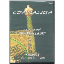"OCTAV CALLEYA CONDUCT FOR HIS FRIENDS. KORSAKOV ""SHEREZADE"" (DVD)"
