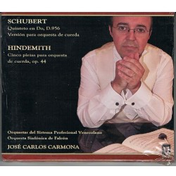 "JOSE CARLOS CARMONA DIRIGE: ""SCHUBERT. QUINTETO EN DO"" ""HINDEMITH. 5 PIEZAS OP.44"" (CD)"