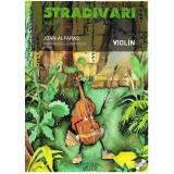 Alfarás. Stradivari Vol.1+CD (Violín)