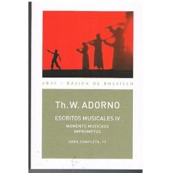 Adorno. Escritos Musicales IV. Momentos Musicales / Impromptus