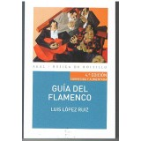 López Ruiz. Guía del Flamenco