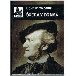 Richard Wagner. Opera y Drama