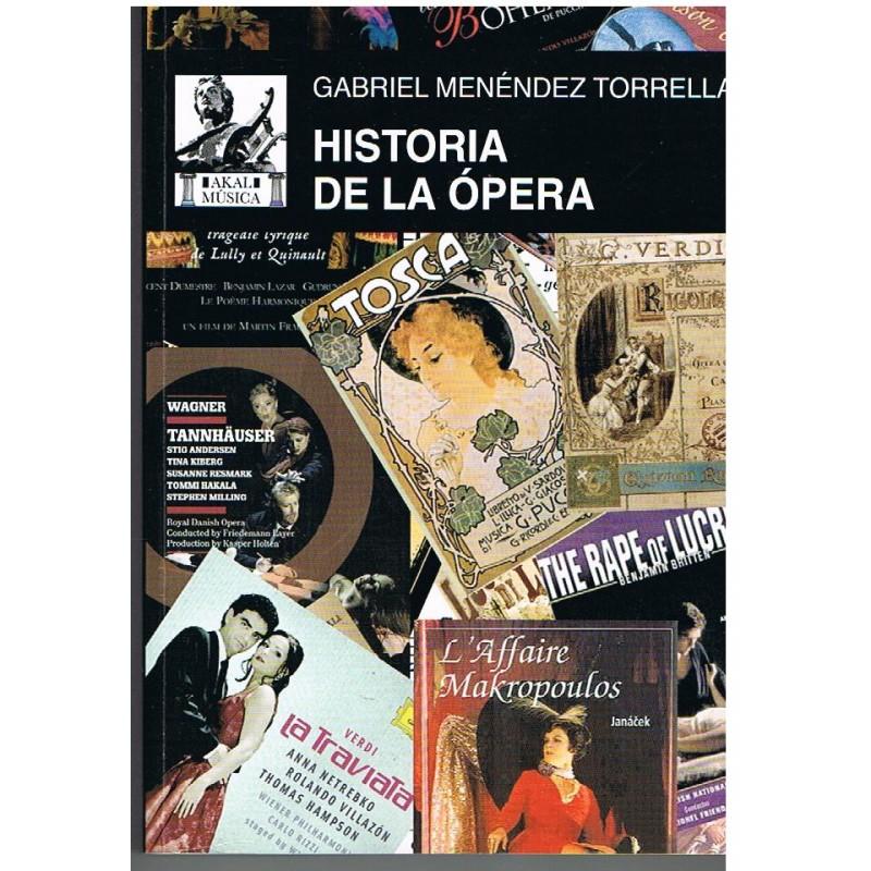 Menéndez Torrellas. Historia de la Opera