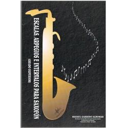 Garrido Aldomar. Escalas, Arpegios e Intervalos para Saxofón. Grado Superior