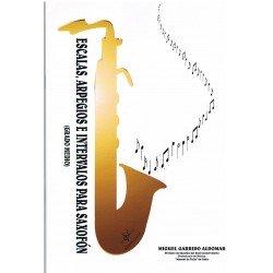 Garrido Aldomar. Escalas, Arpegios e Intervalos para Saxofón. Grado Medio