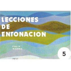 Sierra, Félix. Lecciones De Entonación 5