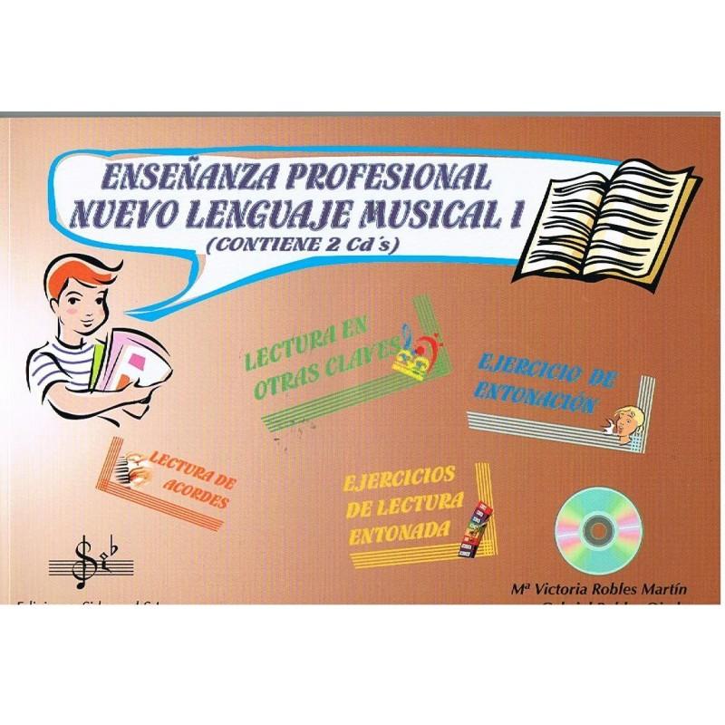 Robles. Nuevo Lenguaje Musical 1 Enseñanza Profesional +2cd's
