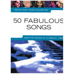 REALLY EASY PIANO. 50 FABULOUS SONGS