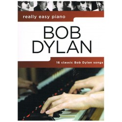 REALLY EASY PIANO. BOB DYLAN