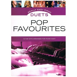 REALLY EASY PIANO. POP FAVOURITES DUETS