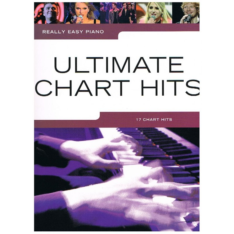 REALLY EASY PIANO. ULTIMATE CHART HITS