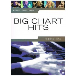 REALLY EASY PIANO. BIG CHART HITS