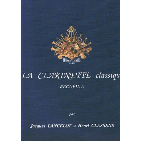 Lancelot/Classens. Le Clarinette Classique Vol.A
