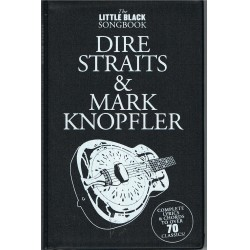 The Little Black Songbook. Dire Straits & Mark Knopfler. Letras y Acordes