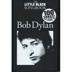 The Little Black Songbook. Bob Dylan. Letras y Acordes