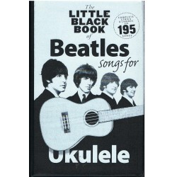 The Little Black Songbook. Beatles Songs For Ukelele. Letras y Acordes