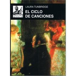 Tunbridge, Laura. El Ciclo De Canciones.