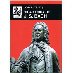 Butt, John. Vida y Obra de J.S. Bach