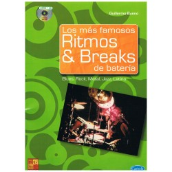 Bueno, Guillermo. Los Más Famosos Ritmos & Breaks de Batería +CD