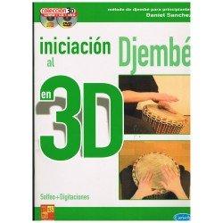 Sánchez, Daniel. Iniciación al Djembé en 3D +CD +DVD