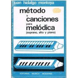 Hidalgo Montoya. Método y Canciones Para Melódica (Soprano, Alto y Piano)