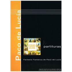 Paco De Lucía. Fantasía Flamenca de Paco De Lucía. Partituras (Guitarra)