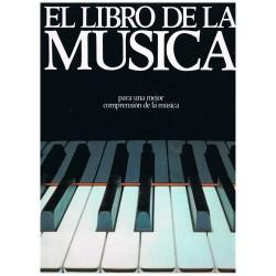 El Libro de la Música. Para Una Mejor Comprensión de la Música