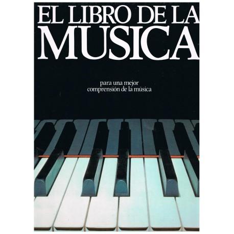 El Libro de la Música. Para Una Mejor Comprensión de la Música. Parramón