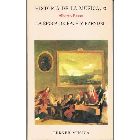 Basso, Alberto. Historia de la Música 6. La Época de Bach y Haendel. Turner Música