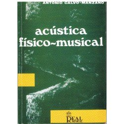 Calvo-Manzano, Antonio. Acústica Físico-Musical
