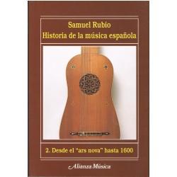 Rubio, Samuel. Historia de la Música Española Vol.2. Desde el Ars Nova Hasta 1600