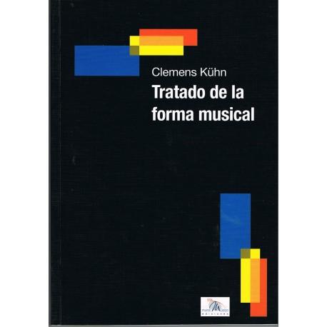 Kühn, Clemens. Tratado de la Forma Musical. Idea Música