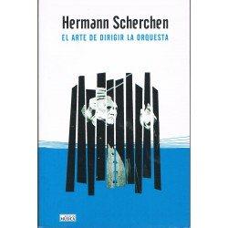 Scherchen, Hermann. El Arte de Dirigir la Orquesta