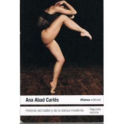 Abad Carlés, Ana. Historia del Ballet y de la Danza Moderna