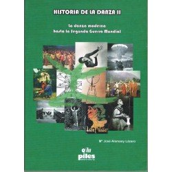 Alemany Lazaro, Maria José. Historia de la Danza Vol.2