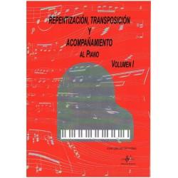 Iglesias Gonzalez, José. Repentización, Transposicion y Acompañamiento al Piano Vol.1