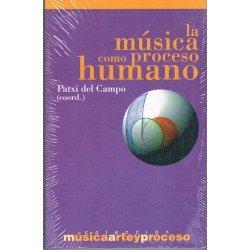 Del Campo, Patxi. La Música como proceso humano