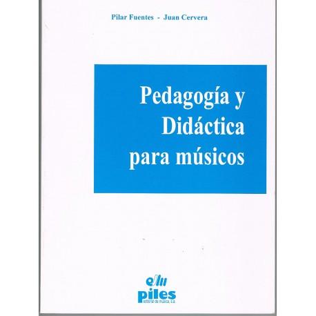 Fuentes/Cervera. Pedagogía y Didáctica para Músicos