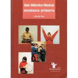 De Cea, Lola. Guía Didáctico-Musical Enseñanza Primaria