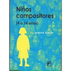 Glover, Joanna. Niños Compositores (4 a 14 años)