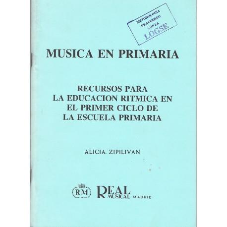 Zipilivan, Alicia. Música en Primaria. Recursos para la Educación Rítmica