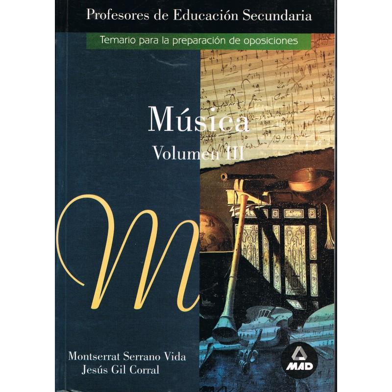 Serrano/Gil. Música Vol.3. Temario Preparación Oposiciones Profesores Secundaria